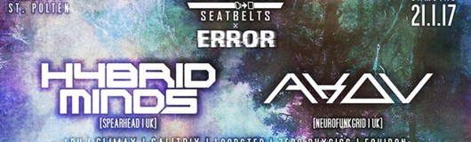 Fasten Your Seatbelts x ERROR w/ Hybrid Minds & Akov am 21.01.2017 @ Warehouse