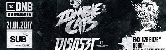 Comrade DNB w/ Zombie Cats & Disaszt am 21.01.2017 @ SUB