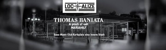 Localize! Thomas Baniata am 13.01.2017 @ Sass Club