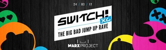 Switch! XL presents the BIG BAD JUMP UP RAVE am 24.03.2017 @ Marx Halle