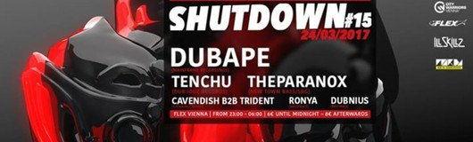 Shutdown#15 - Dubstep Special am 24.03.2017 @ Flex