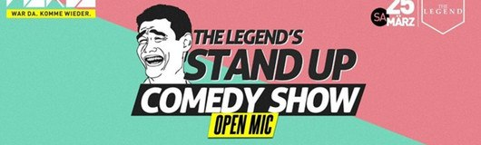 The Legend's - Stand Up Comedy Show am 25.03.2017 @ The Legend