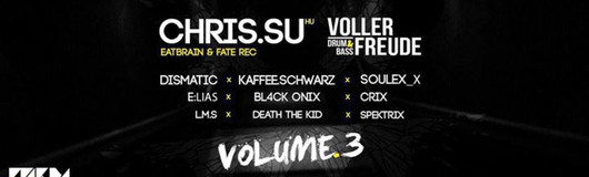 Voller Freude DnB Vol 3 w/ Chris.SU (Eatbrain/Fate Rec) am 10.06.2017 @ Prime