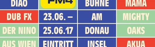 FM4/Planet-tt-Bühne am Donauinselfest am 23.06.2017 @ Donauinsel
