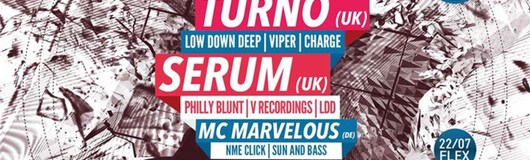 BEAT IT invites DOH with TURNO (UK) & SERUM (UK) am 22.07.2017 @ Flex