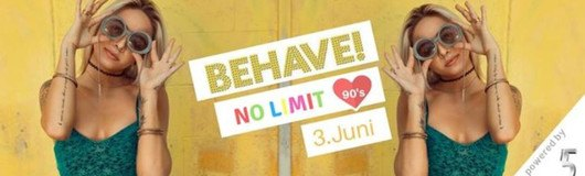 Behave! No Limit - 90's Love am 10.06.2017 @ U4