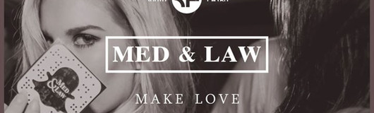 Med & Law - Sa 10.Juni - Make Love am 10.06.2017 @ Chaya Fuera