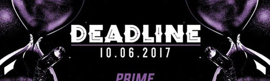 Deadline am 10.06.2017 @ Prime