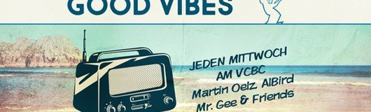 Good Vibes - Mittwoch - VCBC am 28.06.2017 @ Vienna City Beach Club