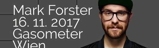 Mark Forster - Wien am 16.11.2017 @ Gasometer - Planet