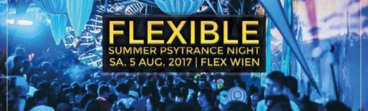 "Flexible ""Summer Psytrance Night"" am 05.08.2017 @ Flex"