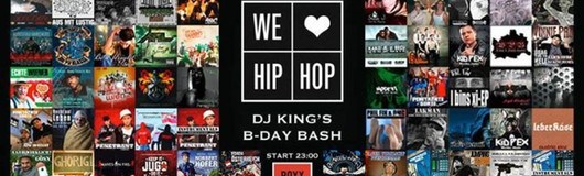 We Love Hip Hop 5.8. Dj King's B-Day Bash am 05.08.2017 @ Roxy