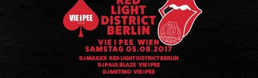VIEiPEE Red Light District Special am 05.08.2017 @ VIE I PEE