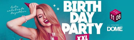 Birthday Party XXL am 11.08.2017 @ Prater Dome