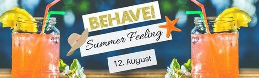 Behave! Summer Feeling am 19.08.2017 @ U4