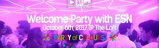 Welcome Party with ESN - Party of Colours am 06.10.2017 @ The Loft