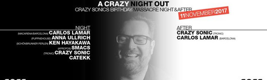 A CRAZY NIGHT OUT- Crazy Sonics Birthdaybash am 11.11.2017 @ Sass Club