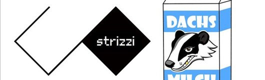 Strizzico. meets Dachsmilch am 10.11.2017 @ The Loft