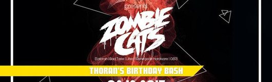Push 4 presents: Thorans Birthday Bash /w Zombie Cats (Eatbrain) am 08.12.2017 @ Das Werk