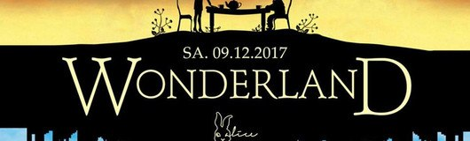 Wonderland | Club Alice am 09.12.2017 @ Club Alice