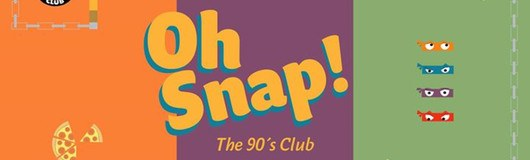 OH SNAP! The 90`s Club - Vol. 7 am 16.03.2018 @ Camera Club