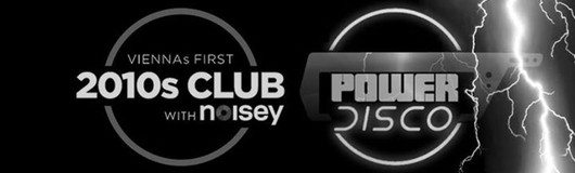 2010s Club vs. POWER DISCO am 16.06.2018 @ The Loft