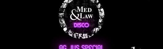 Med & Law ♡ Disco | AG Jus Special am 14.04.2018 @ Platzhirsch