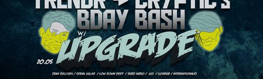 TrendR & Cryptic´s Birthday Bash w/ Upgrade am 20.05.2018 @ The Loft