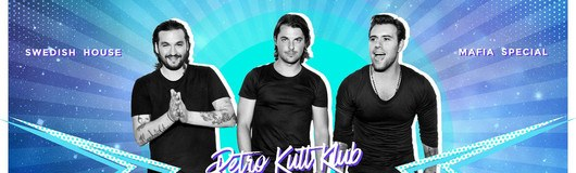 RETRO - The Swedish House Mafia Night ♡ am 14.06.2018 @ Club Schwarzenberg