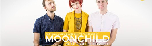 Moonchild - presented by The Nova Jazz & Blues Nights am 18.07.2018 @ Grelle Forelle