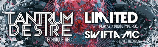 THE HIVE presents Tantrum Desire, Limited & Swifta MC am 11.08.2018 @ Flex