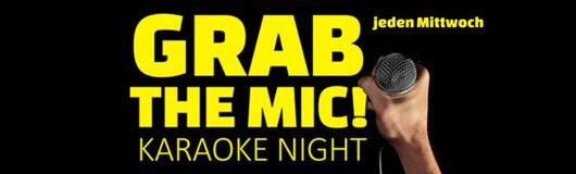 GRAB the MIC! Karaoke Night am 19.09.2018 @ Weberknecht