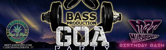 Bassproduction Goa Party - Mat Mushroom's Birthday Bash am 13.10.2018 @ Weberknecht