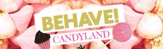Behave! Candyland am 13.10.2018 @ U4