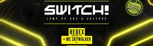 Switch! feat. Hedex & MC Skywalker, Nightfang am 15.02.2019 @ Flex