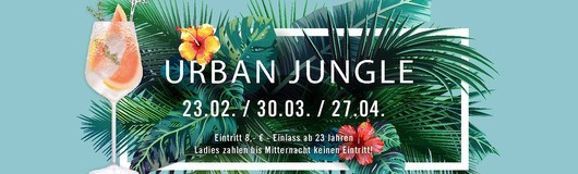 Urban Jungle am 23.02.2019 @  SO/ VIENNA