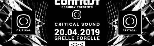 CONTRAST presents Critical Sound w/ ENEI & KASRA am 20.04.2019 @ Grelle Forelle