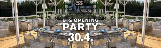 Big opening Party am 30.04.2019 @ SKY 53 - Summer Lounge