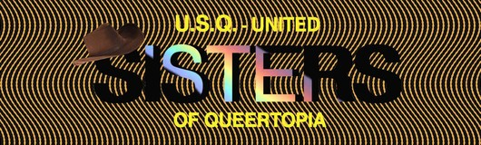 United SISTERS of Queertopia am 20.04.2019 @ Fluc + Fluc Wanne