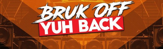 Bruk Off Yuh Back am 18.05.2019 @ Camera Club