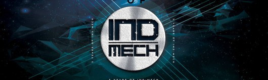 5 Years Of Ind:Mech am 18.05.2019 @ Event Arena Vösendorf