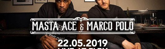 Masta Ace & Marco Polo // Flex Vienna am 22.05.2019 @ Flex