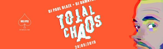 Total Chaos | HipHop Fridays at Vieipee am 24.05.2019 @ VIE I PEE