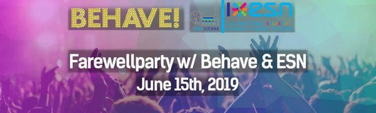 Behave! ESN Farewell Party am 15.06.2019 @ U4
