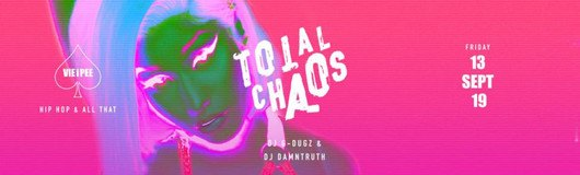 Total Chaos HipHop | Enter the CHAOS am 20.09.2019 @ VIE I PEE