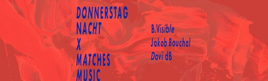 Donnerstag Nacht x Matches Music am 17.10.2019 @ Sass Club
