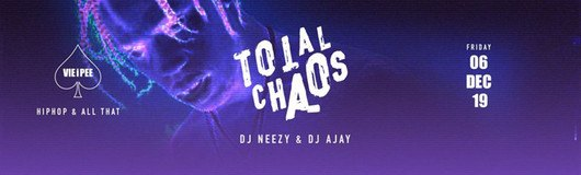 Total Chaos HipHop | Enter the CHAOS am 06.12.2019 @ VIE I PEE