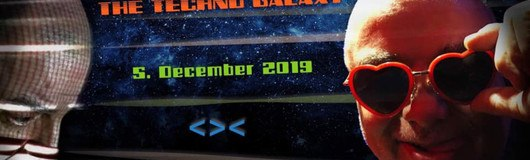 "Gery""s Guide to the Techno Galaxy am 05.12.2019 @ Grelle Forelle"