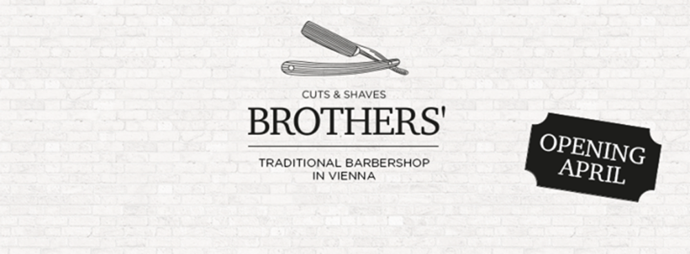 Brothers' Barbershop Soft Opening Party am 23.04.2015 @ Brothers' Barbershop Wien