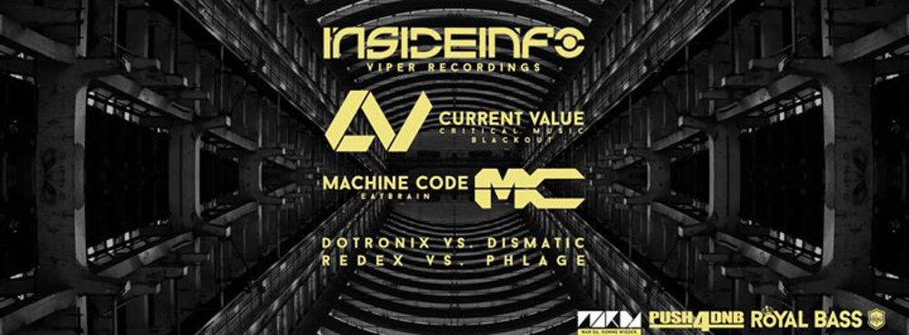 ♔ROYAL BASS♔ pres. InsideInfo ✖ Current Value ✖ Machine Code am 16.01.2016 @ Event Arena Vösendorf
